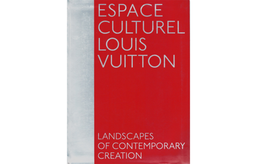 Espace Culturel Louis Vuitton : Landscapes of Contemporary Creation
